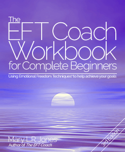 The EFT Coach Workbook for Complete Beginners
