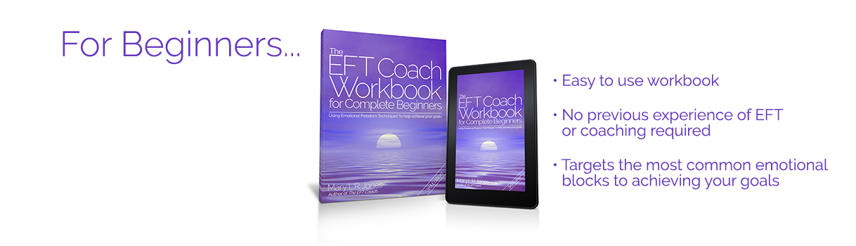 For Beginners - The EFT Coach Workbook